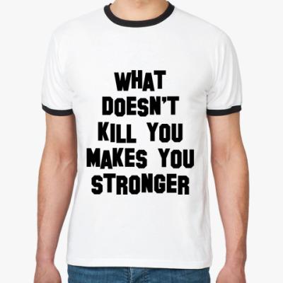 Футболка Ringer-T Stronger