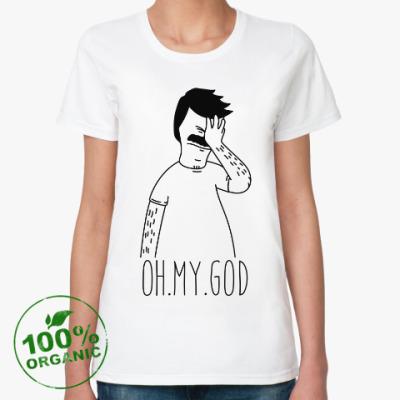 Женская футболка из органик-хлопка OMG. Бургеры Боба