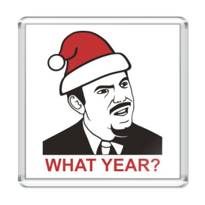 Магнит WHAT YEAR?