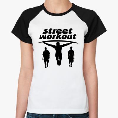 Женская футболка реглан  Street Workout