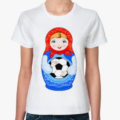 Классическая футболка ЧМ 2018, матрёшка футболист