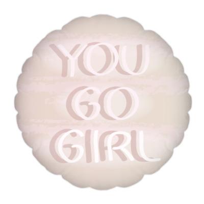 Подушка You Go Girl