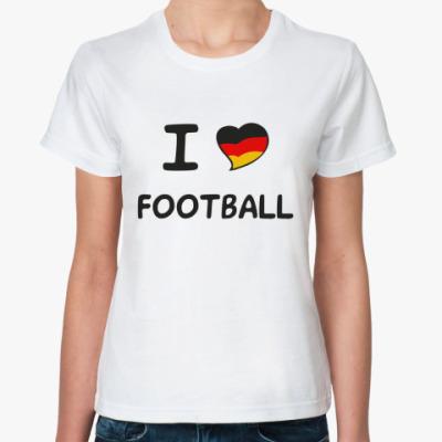 Классическая футболка Я люблю немецкий футбол