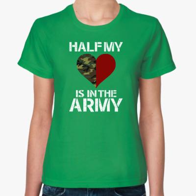 Женская футболка Вторая половинка в армии