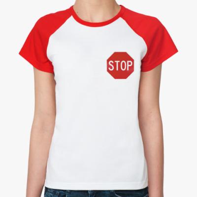Женская футболка реглан Stop