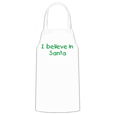 Фартук I believe in Santa