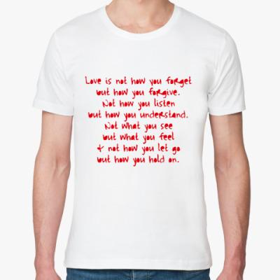Футболка из органик-хлопка What is Love?