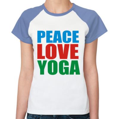 Женская футболка реглан Мир Любовь Йога