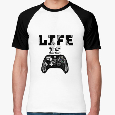 Футболка реглан Life is a game