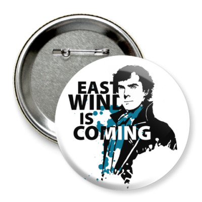 Значок 75мм East Wind is coming