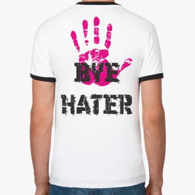 HI HATER / BYE HATER