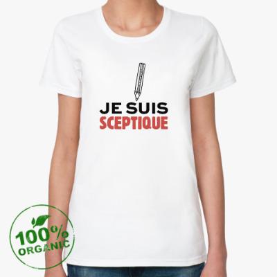 Женская футболка из органик-хлопка Я Скептик!