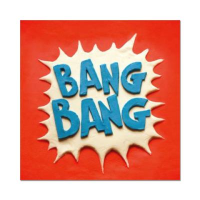 Наклейка (стикер) Bang Bang