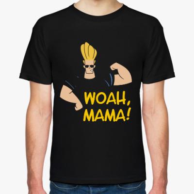 Футболка Johnny Bravo - Woah, Mama!