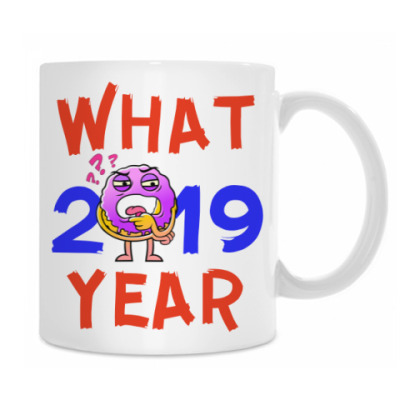 WHAT YEAR 2019