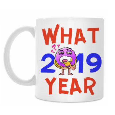 Кружка WHAT YEAR 2019
