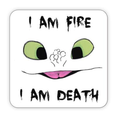 Костер (подставка под кружку) I Am Fire I Am Death
