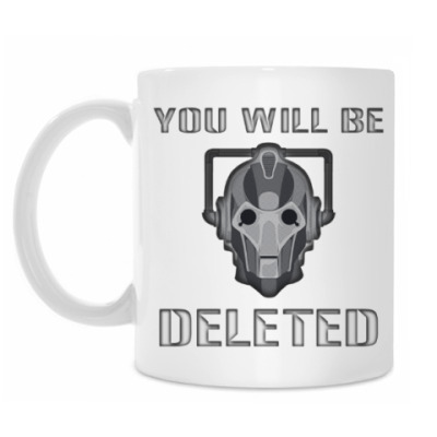 Кружка You will be DELETED Doctor Who