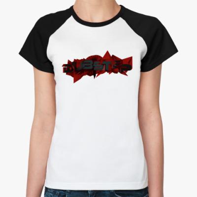 Женская футболка реглан Дабстеп(dubstep)