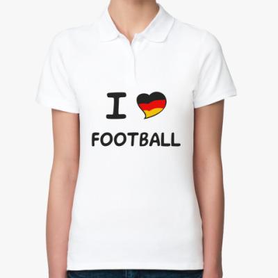 Женская рубашка поло Я люблю немецкий футбол