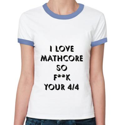 Женская футболка Ringer-T   Mathcore