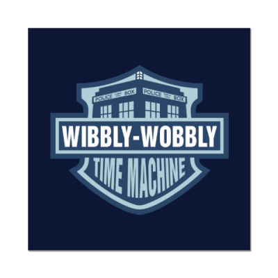 Wibbly-Wobbly - Time Machine