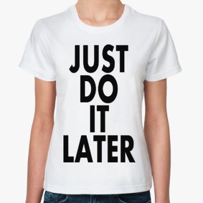 Классическая футболка JUST DO IT