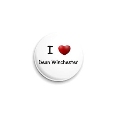 Значок 25мм  I Love Dean