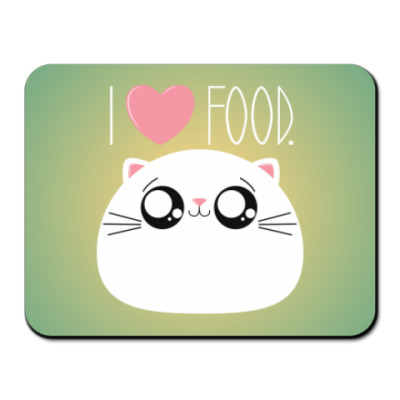 Коврик для мыши Я люблю еду I love food