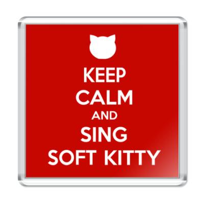 Магнит Keep calm and sing SOFT KITTY