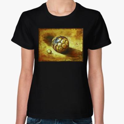 Женская футболка Футбол и вечность
