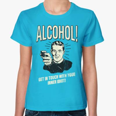 Женская футболка Алкоголь!