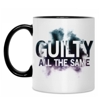 Кружка Guilty All The Same