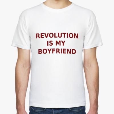Футболка Revolution Is My Boyfriend