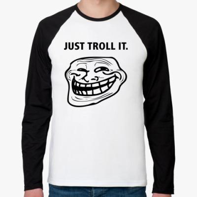Футболка реглан с длинным рукавом Just Troll It.