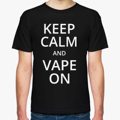 Футболка Vape - Keep Calm & Vape On