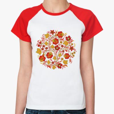 Женская футболка реглан  Хохлома, роспись