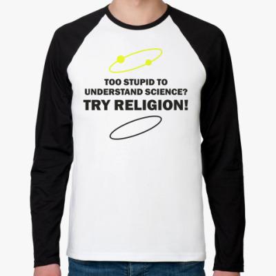 Футболка реглан с длинным рукавом TRY RELIGION!