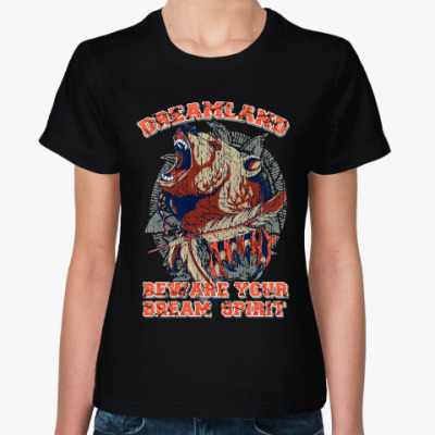 Женская футболка Dreamland beware your dream spirit
