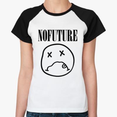 Женская футболка реглан No Future