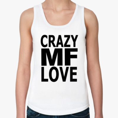Женская майка Crazy Love, MF