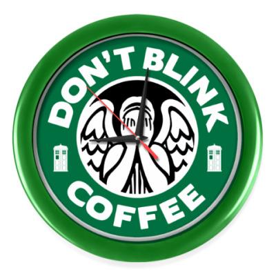 Настенные часы Don't blink coffee DOCTOR WHO