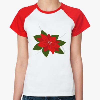 Женская футболка реглан Пуансеттия рождественская