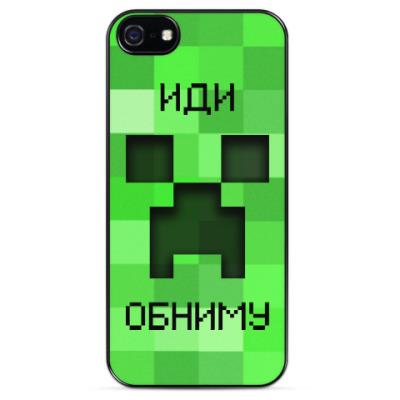 Чехол для iPhone Иди Обниму Minecraft Creeper