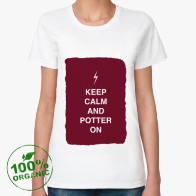 Женская футболка из органик-хлопка Keep calm and Potter on