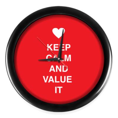 Настенные часы Keep calm and value it