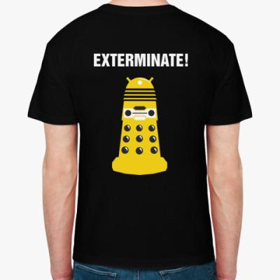 Футболка Exterminate!
