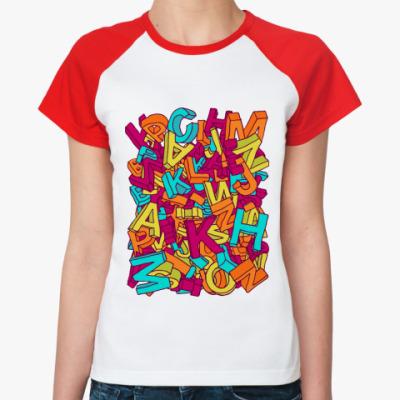 Женская футболка реглан Алфавит