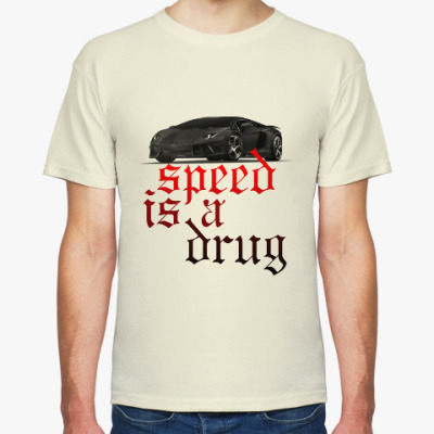 Speed is a drug