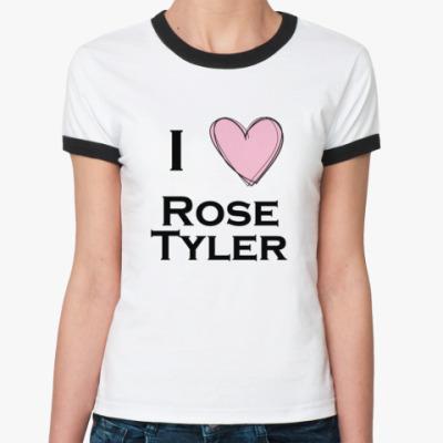 Женская футболка Ringer-T I <3 Rose Tyler